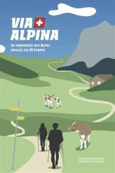 Dernières parutions sur Autres guides Europe, Via Alpina