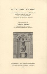 Dernières parutions dans Les Cahiers du Centre François-Georges Pariset, Victor Louis et son temps