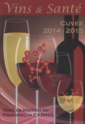 Souvent acheté avec Oxygène et vin, le Vins & Santé