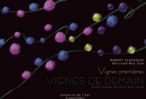Dernières parutions sur Vins et savoirs, Vignes premières, vignes de demain