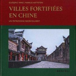 Dernières parutions sur Asie, Villes fortifiées en Chine