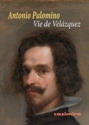 Dernières parutions sur Art baroque, Vie de Velazquez