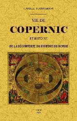Dernières parutions sur Histoire de la physique, Vie de Copernic et histoire de la découverte du système du monde