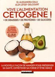 Souvent acheté avec Céto top - le grand livre de l'alimentation cétogène, le Vive l'alimentation cétogène !