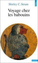 Souvent acheté avec Évolution et modification du comportement L'inné et l'acquis, le Voyage chez les babouins