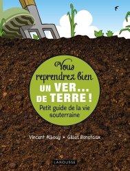 Souvent acheté avec Un bon sol pour mon jardin, le Vous reprendrez bien un ver...de terre !