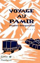Dernières parutions dans gulliver, Voyage au Pamir. Récit