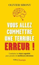 Dernières parutions dans Clés des Champs, Vous allez commettre une terrible erreur !