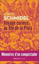 Dernières parutions sur Récits de voyages-explorateurs, Voyage curieux au Río de la Plata. Mémoires d'un conquistador