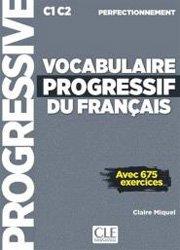 Nouvelle édition Vocabuylaire progressif du Français - Perfectionnement
