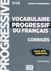 VOCABULAIRE PROGRESSIF DU FRANCAIS C1-C2