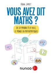 Dernières parutions sur Jeux mathématiques, Vous avez dit Maths ?