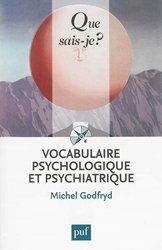 Souvent acheté avec La maladie hémorroïdaire en questions, le Vocabulaire psychologique et psychiatrique