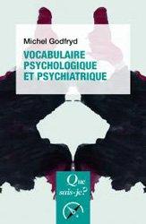 Souvent acheté avec Psychopharmacologie essentielle : Le guide du prescripteur, le Vocabulaire psychologique et psychiatrique