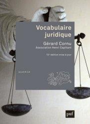 Dernières parutions sur Lexiques et dictionnaires, Vocabulaire juridique. 13e édition