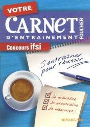 Souvent acheté avec Tests d'aptitude  Concours IFSI / AP / Ortho, le Votre carnet d'entraînement IFSI