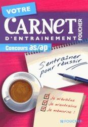 Souvent acheté avec Le Maxi guide 2014 - Concours AS/AP, le Votre carnet d'entraînement AS/AP