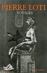 Dernières parutions dans Bouquins, Voyages (1872-1913)