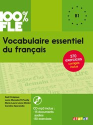 Dernières parutions dans 100% FLE, Vocabulaire Essentiel du Français