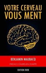 Dernières parutions sur Développement de la mémoire, Votre cerveau vous ment