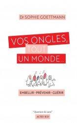 Dernières parutions sur Beauté - Jeunesse, Vos ongles, tout un monde... Embellir, soigner, guérir