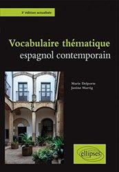Dernières parutions sur Vocabulaire, Vocabulaire thématique espagnol contemporain