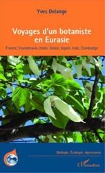 Dernières parutions dans Biologie, écologie, agronomie, Voyages d'un botaniste en Eurasie