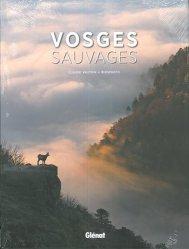 Dernières parutions sur Paysages de montagne, Vosges sauvages