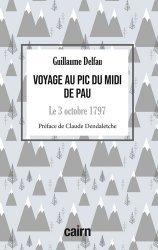 Dernières parutions sur À la montagne, Voyage au pic du midi de Pau