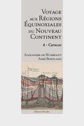 Dernières parutions sur Récits de voyages-explorateurs, Voyage aux régions équinoxiales du nouveau continent