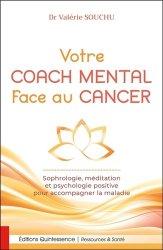 Dernières parutions sur Cancer, Votre coach mental face au cancer