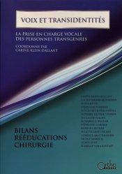Dernières parutions sur Orthophonie, Voix et transidentités. La prise en charge vocale des personnes transgenres