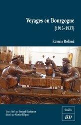 Dernières parutions dans Sociétés, Voyages en Bourgogne (1913-1937)