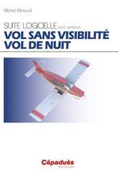 Dernières parutions dans My pilot suite, VOL SANS VISIBILITÉ - VOL DE NUIT Suite logicielle