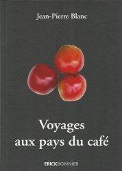 Dernières parutions sur Café, Voyages aux pays du café