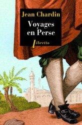 Dernières parutions dans Libretto, Voyages en Perse