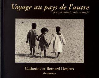 Dernières parutions sur Photographie, Voyage au pays de l'autre