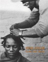 Dernières parutions sur Récits de voyages-explorateurs, Voyage africain