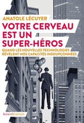 Dernières parutions sur Cerveau - Mémoire, Votre cerveau est un super-héros