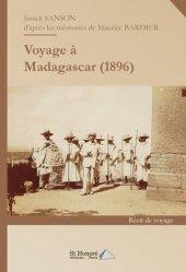 Dernières parutions sur Récits de voyages-explorateurs, Voyage à Madagascar (1896)