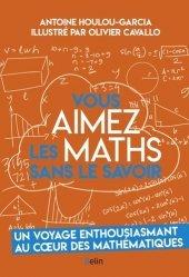 Dernières parutions sur Mathématiques, Vous aimez les maths sans le savoir