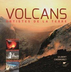 Dernières parutions sur Volcanologie, Volcans : artistes de la terre