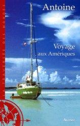 Dernières parutions dans La traversée des mondes, Voyage aux Amériques