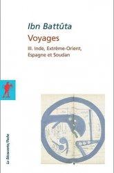 Dernières parutions dans La Découverte/Poche, VOYAGES. Tome 3, Inde, Extrême-Orient, Espagne et Soudan