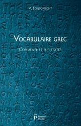 Dernières parutions sur Grec ancien, Vocabulaire grec, commenté et sur les textes