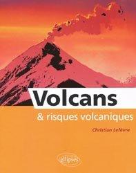 Souvent acheté avec Le France sous nos pieds, le Volcans & risques volcaniques