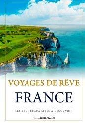 Dernières parutions sur Voyages Tourisme, Voyages de rêve France