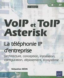 Dernières parutions sur Administration réseaux, Voip et Toip, Asterisk. La téléphonie IP d'entreprise, 2e édition