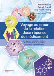 Dernières parutions sur Pharmacologie, Voyage au coeur de la relation dose-réponse du médicament