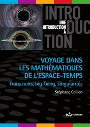 Dernières parutions sur Maths et culture, Voyage dans les mathématiques de l'espace-temps